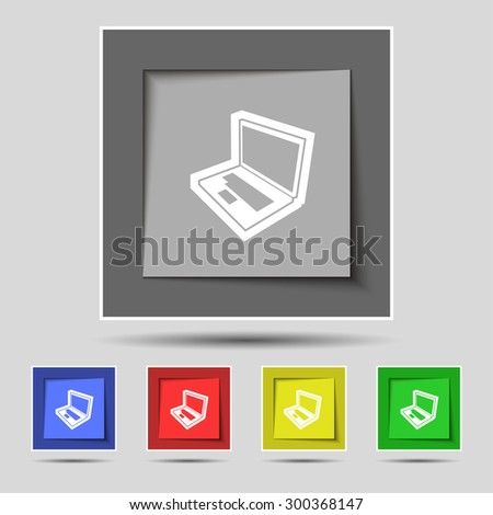 Laptop icon sign on original five colored buttons. Vector illustration - stock vector