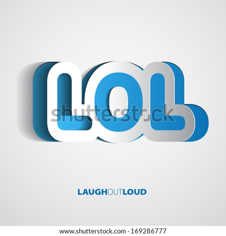 Laughing out loud message - Vector illustration for your funny design. Letters cutting from paper - stock vector