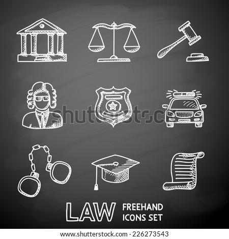 Law (justice) painted on black chalkboard icons set with - scales, hammer, court house, judge, police badge, handcuffs, lawyer cap, police car, sentence document. - stock vector