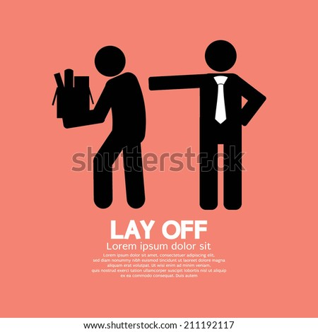 Lay Off Graphic Vector Illustration - stock vector