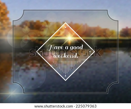Leave on a blurred background dawn in the forest on the banks of the pond. Can be used for greeting cards, banners, web pages, design element or illustrations templates. - stock vector