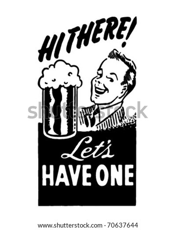 Let's Have One - Retro Ad Art Banner - stock vector