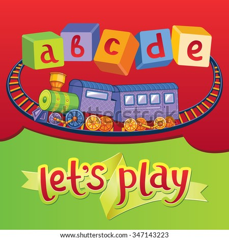 Let`s play. Awesome childish illustration of a toy railroad and abc blocks in vector. - stock vector