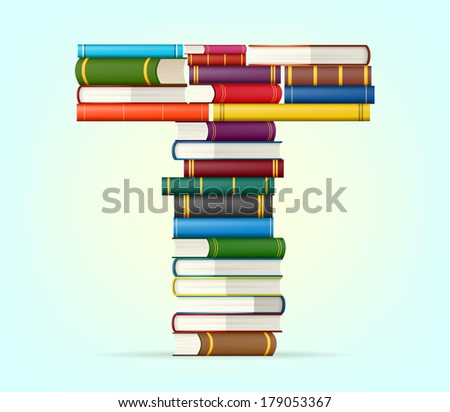 Letter T. Stacks of multi colored books vector illustration - stock vector