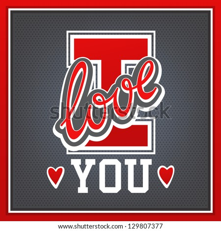 Lettering I Love You athletic style - stock vector