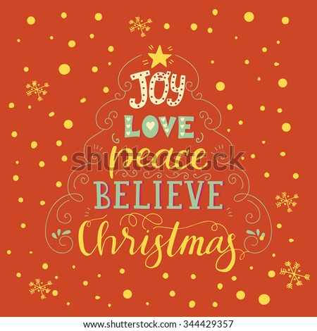 Lettering quote - joy, love, peace, believe, christmas. Christmas tree wishes typography banner with cute element.  - stock vector