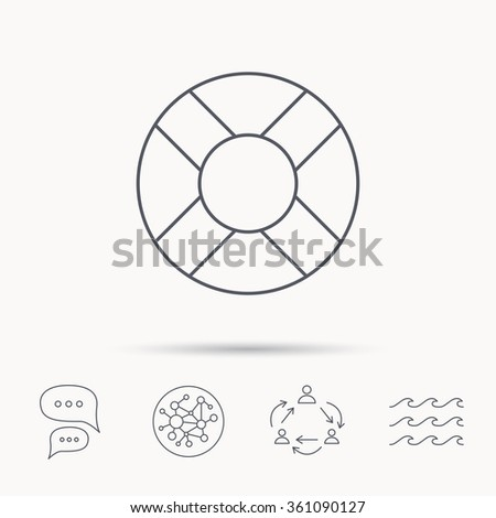 Lifebuoy icon. Lifebelt sos sign. Lifesaver help equipment symbol. Global connect network, ocean wave and chat dialog icons. Teamwork symbol. - stock vector