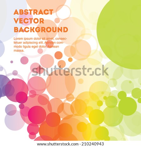 Light and colorful vector transparent circles on white. Editable eps 10 illustration. - stock vector