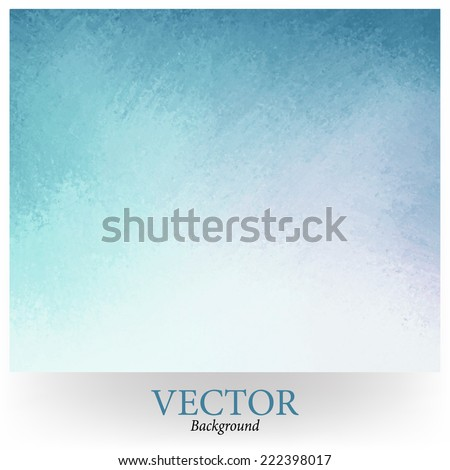 light blue background vector with white gradient into darker sky blue grunge design border texture with soft lighting  - stock vector