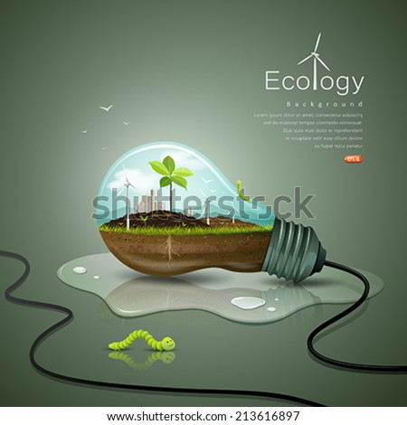 Light bulb ecology concept design background, with sprouts plant, soil, building, wind power unit, worm green, drop water, vector illustrations - stock vector