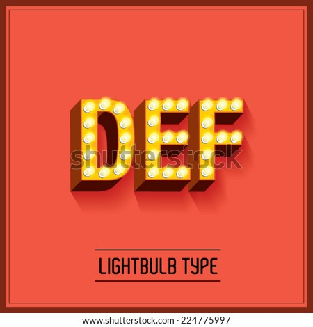 lightbulb typeface/font vector/illustration d,e,f - stock vector