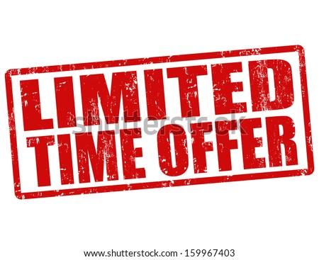 Limited time offer grunge rubber stamp on white, vector illustration - stock vector