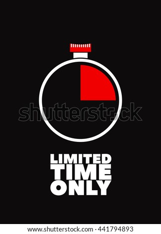 Limited time only. White text on a white background. Stopwatch. Illustration for your banners. Sale. Stock. Vector. - stock vector