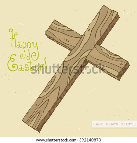 Linear colored sketch of the wooden easter cross and green text Happy Easter. Hand drawn vintage vector illustration with lettering happy easter on the textured beige paper background. - stock vector