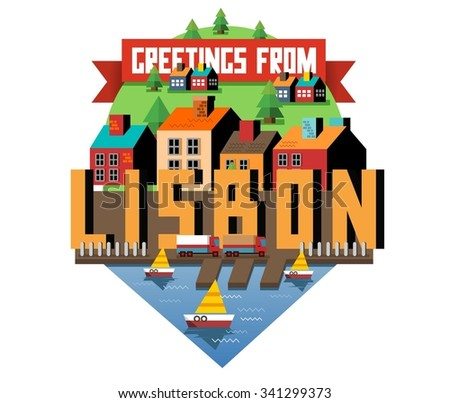 Lisbon in Portugal is Beautiful city to visit on holiday, vector cartoon illustration - stock vector