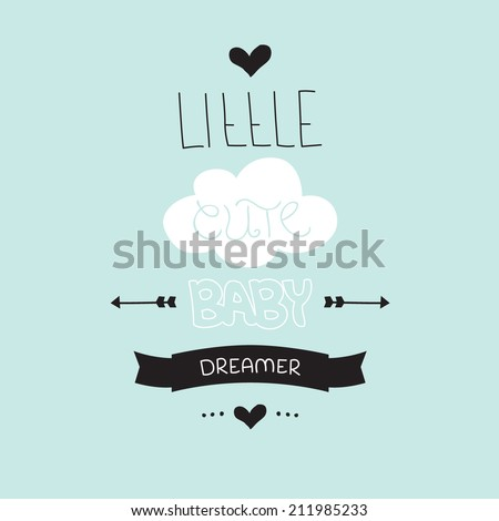 Little cute baby dreamer hand written lettering typography poster design with pastel cloud in vector - stock vector