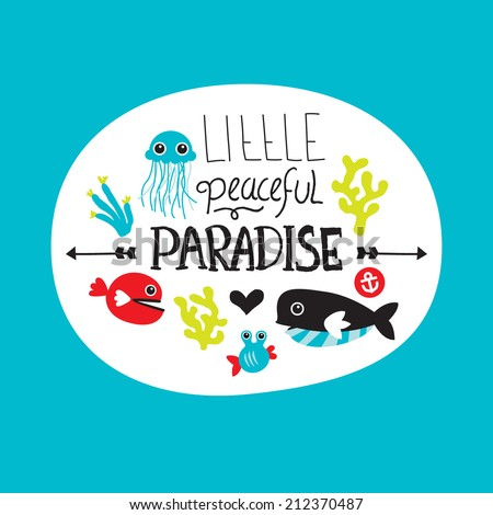 Little peaceful under water world paradise hand drawn lettering and deep sea coral and jelly fish illustration background in vector - stock vector