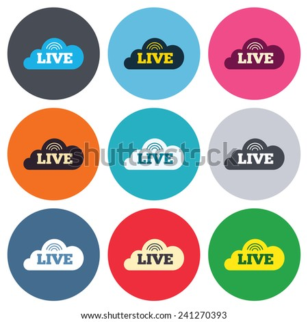 Live sign icon. On air stream symbol. Colored round buttons. Flat design circle icons set. Vector - stock vector