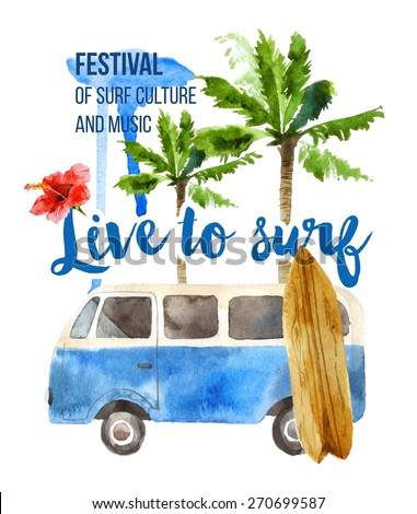 Live to surf watercolor poster in retro style - stock vector