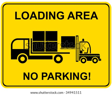 Loading area - no parking! Vector prohibited sign. - stock vector