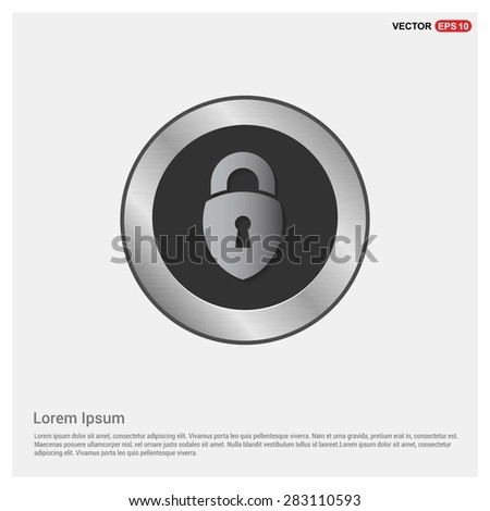 lock icon, padlock icon - abstract logo type icon - Realistic Silver metal button abstract background. Vector illustration - stock vector