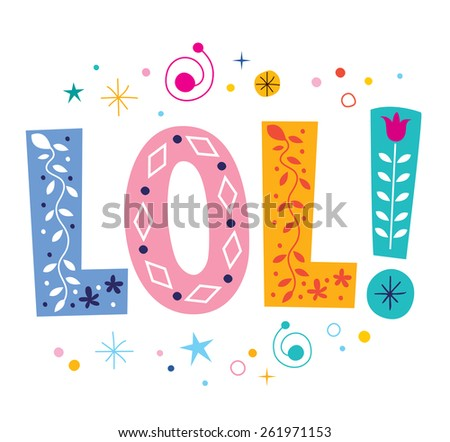 LOL laughing out loud decorative lettering text - stock vector