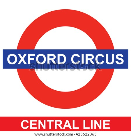 LONDON; UK - MAY 20; 2016: Metro station sign Oxford Circus on the Central line in London; UK; MAY 20; 2016;  - stock vector