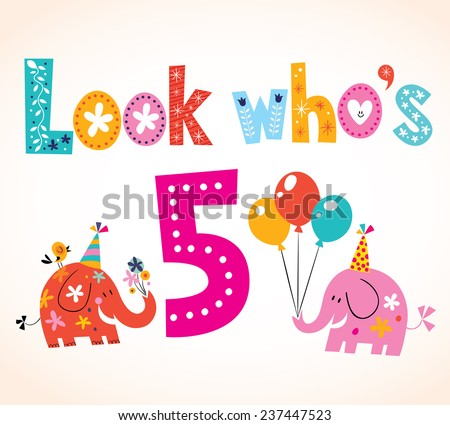 Look who's five - fifth birthday card - stock vector