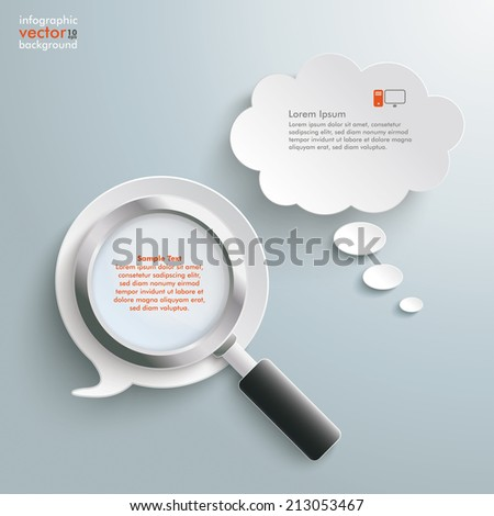 Loupe with white speech and thought bubbles on the grey background. Eps 10 vector file. - stock vector