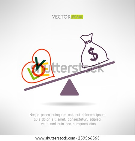 Love beart sign and money bag on scales. Choosing life style concept. Vector illustration - stock vector