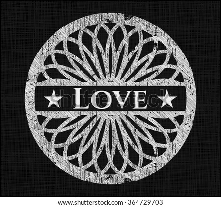 Love chalkboard emblem written on a blackboard - stock vector
