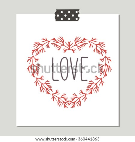 Love. Hand Drawn Cute Card With Love Design. Perfect for valentines day, birthday, save the date invitation. - stock vector