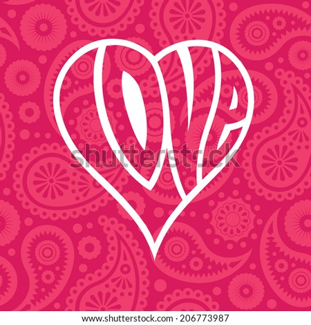 Love heart on seamless paisley background - stock vector