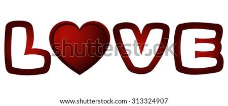Love Heart Word, Vector Illustration.  - stock vector