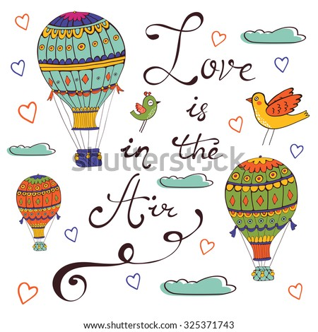 Love is in the air. Hand drawn card with air ballooons and handwritten words - stock vector