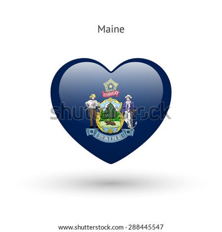 Love Maine state symbol. Heart flag icon. Vector illustration. - stock vector