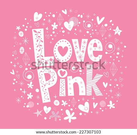 Love Pink - stock vector