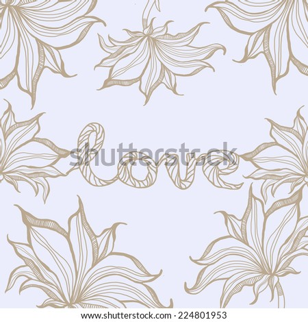Love sign with flowers. Hand drawn illustration. - stock vector