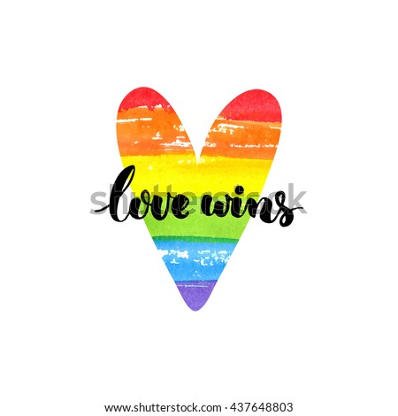 Love wins. Inspirational quote. Brush lettering on rainbow watercolor heart. Symbol of gay marriage, rights equality - stock vector