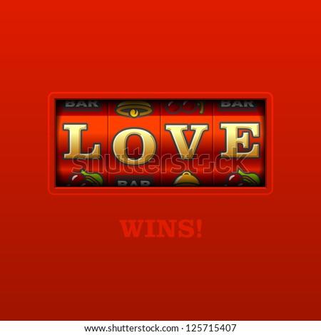 Love Wins! Slot machine. Vector. - stock vector