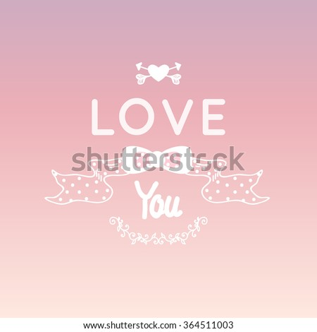 love you  hand-drawn letter and ribbon isolated on pink gradient background. Valentine's day greeting card, vector. - stock vector