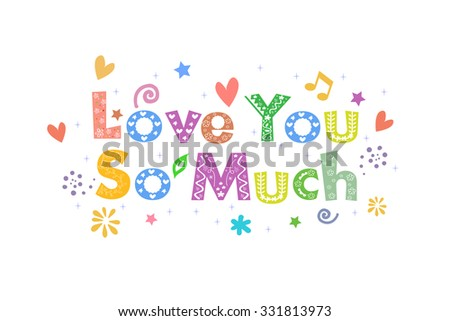 Love You So Much - stock vector
