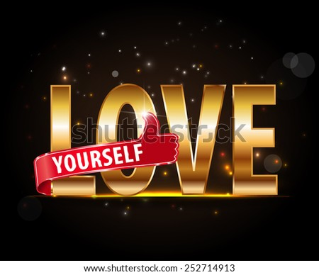 love yourself golden typography with thumbs up - vector eps10 - stock vector