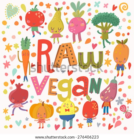 Lovely raw vegan concept card with sweet fruits and vegetables in vector. Tasty lemon, apple, eggplant, apricot, broccoli, beet, pear, tomato, carrot, pomegranate and pumpkin in funny cartoon style - stock vector