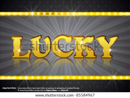 Lucky Write in gold shining font - stock vector