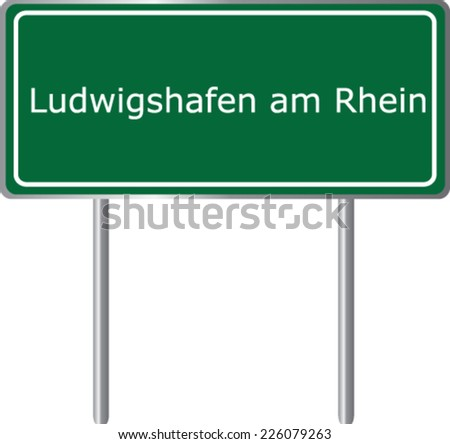 Ludwigshafen am Rhein , Germany , road sign green vector illustration, road table - stock vector