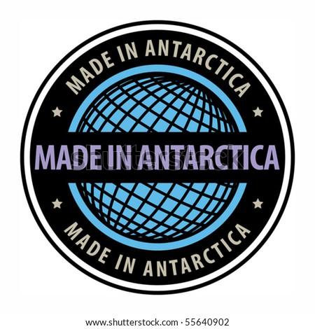 Made in Antarctica label, vector illustration - stock vector
