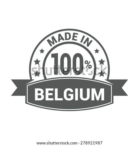 Made in Belgium - Round gray rubber stamp design isolated on white background. vector illustration vintage texture. - stock vector
