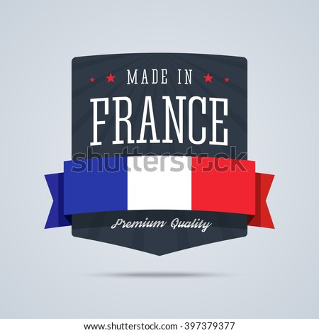 Made in France badge with ribbon and flag. Vector illustration in flat style.  - stock vector