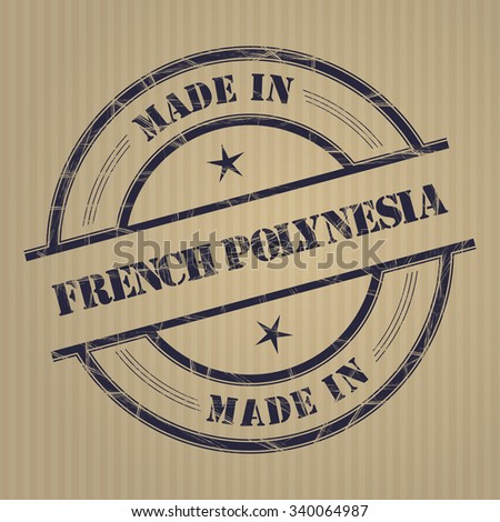 """Made in """"French Polynesia"""" grunge rubber stamp - stock vector"""